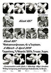 Kiosk K67. Metamorphoses of a System