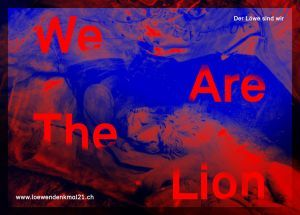 We Are The Lion / Der Löwe sind wir