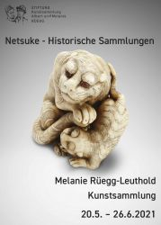 Doppelausstellung: Melanie Rüegg-Leuthold - Kunstsammlung & Netsuke - Historische Sammlungen