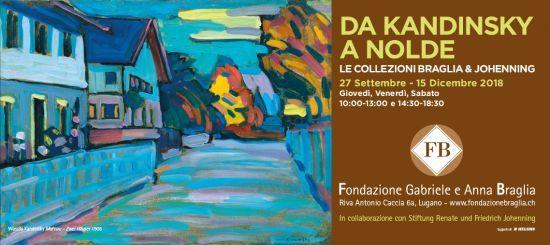 Da Kandinsky a Nolde. Le collezioni Braglia e Johenning