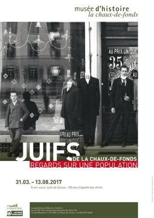 Juifs de La Chaux-de-Fonds : regards sur une population