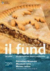 il fund. 50 Jahre Archäologischer Dienst Graubünden