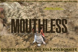 Mouthless - Dorota Gawęda and Eglė Kulbokaitė
