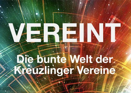 VEREINT - Die bunte Welt der Kreuzlinger Vereine