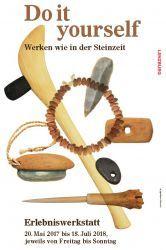 Do it yourself - Werken wie in der Steinzeit