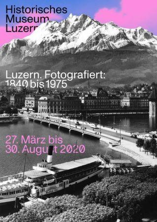 Luzern. Fotografiert: 1840 bis 1975bis 1975