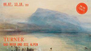 TURNER - Das Meer und die Alpen