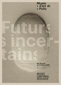 FUTURS INCERTAINS