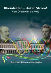 RHEINFELDEN - SOTTO ELETTRICITÀ! Dal Dreiland al mondo