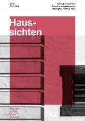 Haussichten - Kunst, Baukultur und Geschichten entdecken im Peter Ignaz von Flüe-Haus
