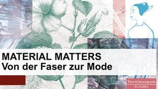MATTERIAL MATTERS. From Fibre to Fashion