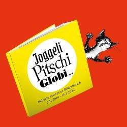 Joggeli, Pitschi, Globi… Popular Swiss Picture Book
