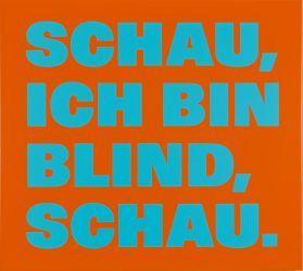 «Schau, ich bin blind, schau.». La Collection Hans et Monika Furer