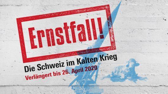 Ernstfall! Die Schweiz im Kalten Krieg