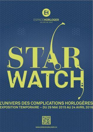 STAR WATCH: l'univers des complications horlogères