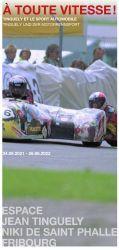 A toute vitesse: Tinguely und der Motorrennsport