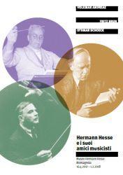 Andreae – Brun – Schoeck: Hermann Hesse und seine Musikerfreunde