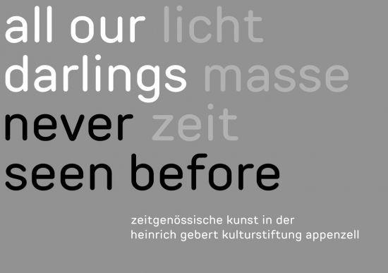 all our darlings never seen before - Zeitgenössische Kunst in der HEGEKA