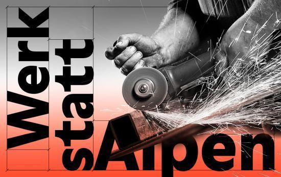 Werkstatt Alpen. Von Macherinnen und Machern
