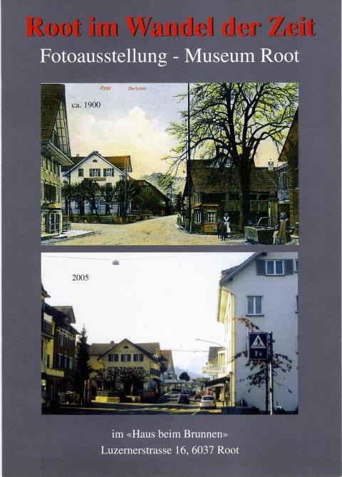 Fotoausstellung Root im Wandel der Zeit